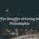 benefits of philadelphia